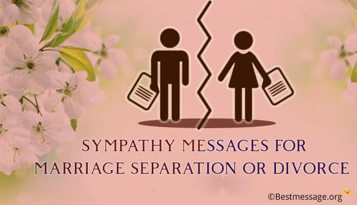 Sympathy Messages for Marriage Separation or Divorce