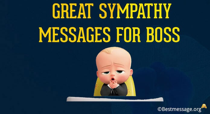 Sympathy Messages, Condolence Messages for Boss
