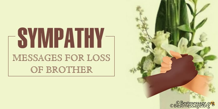 sympathy card messages for Loss Of Brother, brother in law
