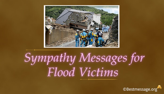 Sympathy Messages for Flood Victims, Condolence Disaster, Earthquake Quotes
