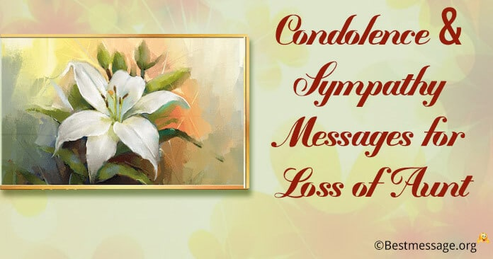 Condolence Messages, Sympathy Messages for loss of Aunt