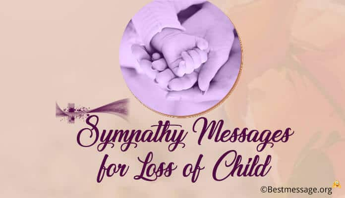 Sympathy messages for loss of Child, Baby Condolence Messages