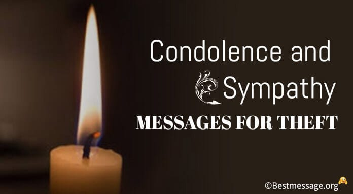 Condolence and Sympathy Messages for Theft