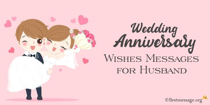 Wedding Anniversary Wishes Messages for Husband