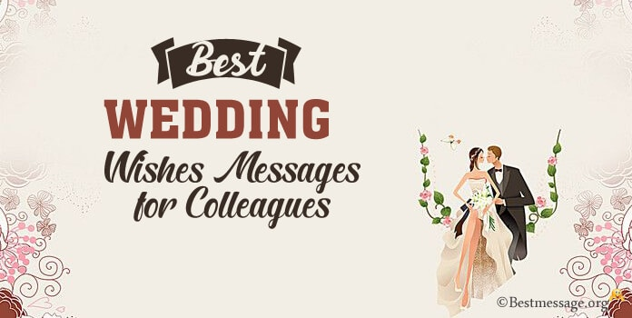 Wedding Wishes Messages for Colleagues