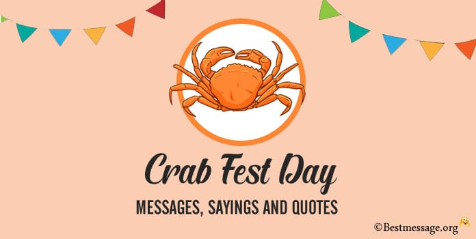 Crab Fest Day Messages, Sayings and Quotes