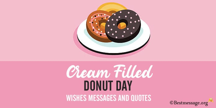 Cream-Filled Donut Day Wishes Messages Quotes Images