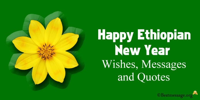 Happy Ethiopian New Year Wishes Messages Quotes