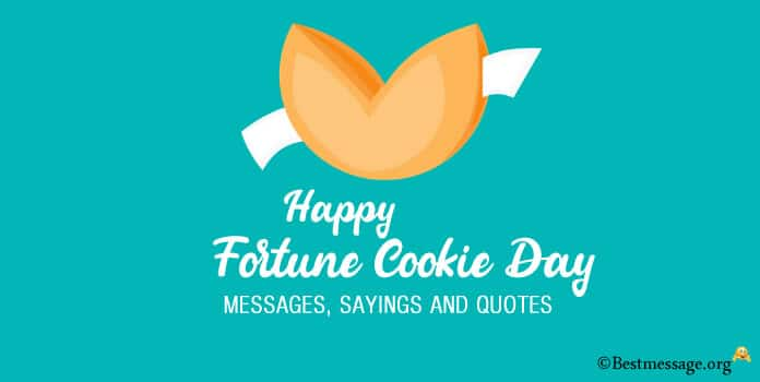 Fortune Cookie Day Sayings Quotes, Messages