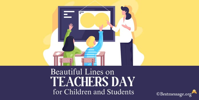 Lines on Teachers Day for Children and Students