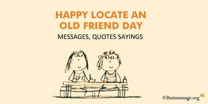 Happy Locate an old friend Day Messages Image, Quotes Sayings