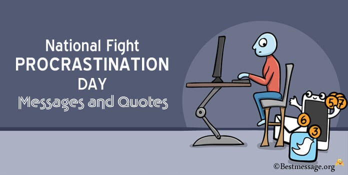 National Fight Procrastination Day Messages Quotes