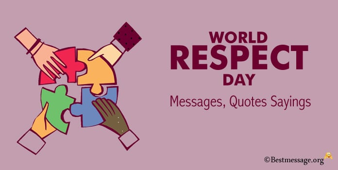 World Respect Day Messages Respect Quotes