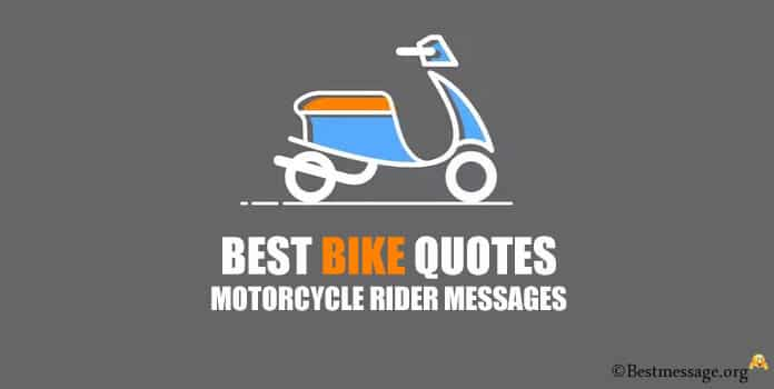 Motorcycle Ride Messages, Bike Quotes