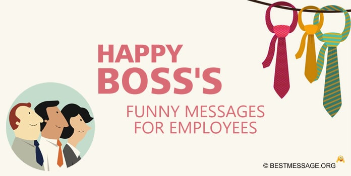 Boss's Day Funny Quotes Messages for Employees