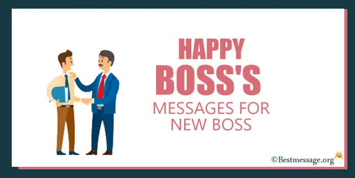 Happy Boss's Day Quotes Messages for New Boss