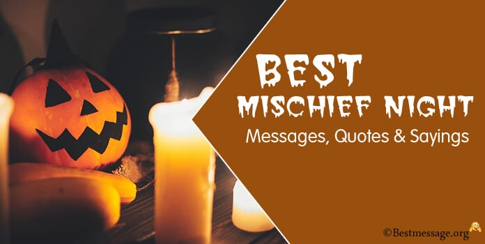 Mischief Night Messages Quotes Sayings