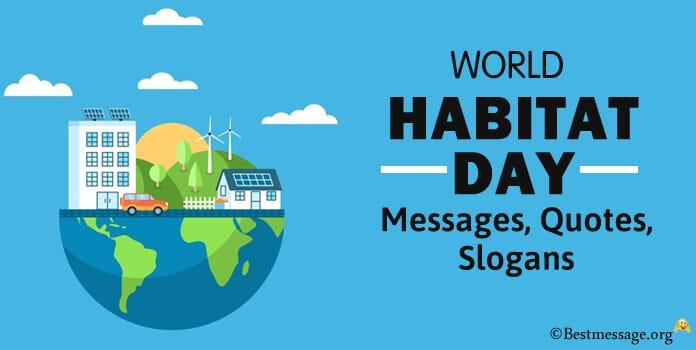 World Habitat Day Messages Quotes, Habitat Slogan