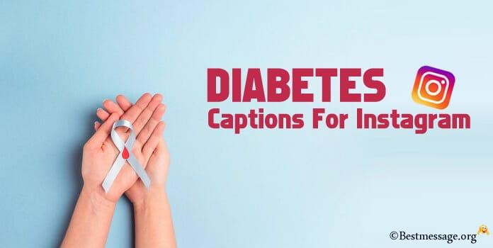 Diabetes Instagram Captions, Diabetes Quotes