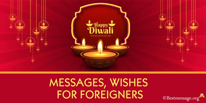 Diwali Messages, Diwali Wishes for Foreigners