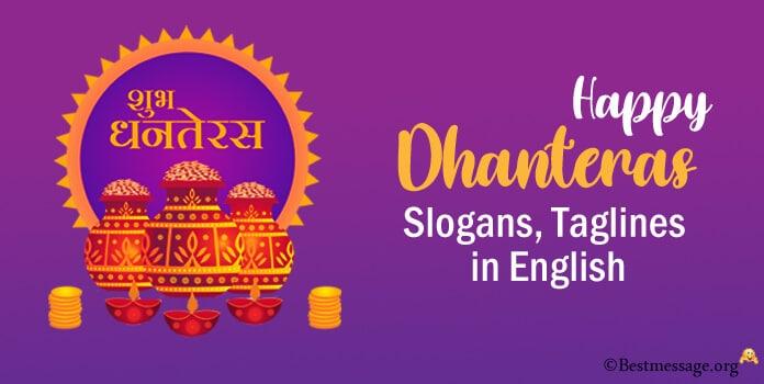 Happy Dhanteras Slogan, Dhanteras Taglines