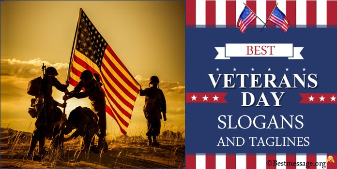 Veterans Day Slogans, Veterans Taglines